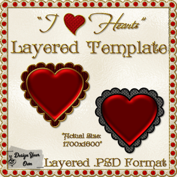 """I Heart Hearts"" Layered PSD Template with Overlays (FS, CU4CU)"